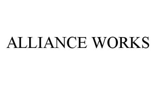 mark for ALLIANCE WORKS, trademark #78439816