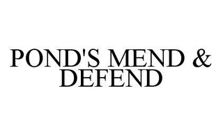 mark for POND'S MEND & DEFEND, trademark #78441525