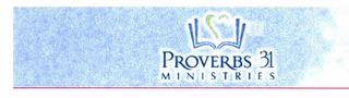 mark for PROVERBS 31 MINISTRIES, trademark #78441875