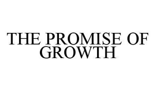 mark for THE PROMISE OF GROWTH, trademark #78442071