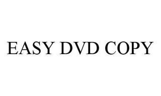 mark for EASY DVD COPY, trademark #78442988