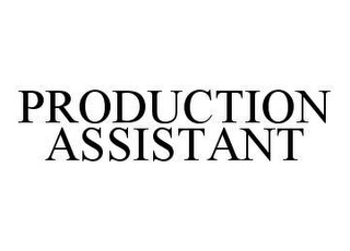 mark for PRODUCTION ASSISTANT, trademark #78443539