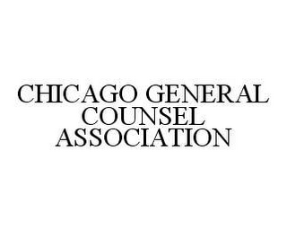 mark for CHICAGO GENERAL COUNSEL ASSOCIATION, trademark #78444061