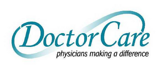 mark for DOCTORCARE PHYSICIANS MAKING A DIFFERENCE, trademark #78447219