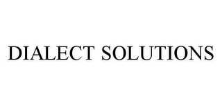 mark for DIALECT SOLUTIONS, trademark #78448137