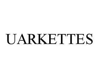 mark for UARKETTES, trademark #78448413