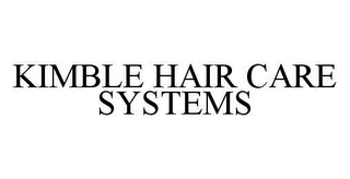 mark for KIMBLE HAIR CARE SYSTEMS, trademark #78448813