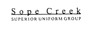 mark for SOPE CREEK SUPERIOR UNIFORM GROUP, trademark #78449965