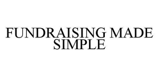 mark for FUNDRAISING MADE SIMPLE, trademark #78450710