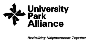 mark for UNIVERSITY PARK ALLIANCE REVITALIZING NEIGHBORHOODS TOGETHER, trademark #78451751