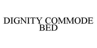 mark for DIGNITY COMMODE BED, trademark #78452560