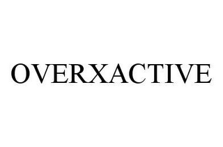 mark for OVERXACTIVE, trademark #78453062