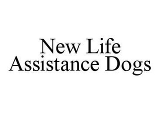 mark for NEW LIFE ASSISTANCE DOGS, trademark #78453327