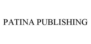 mark for PATINA PUBLISHING, trademark #78456604