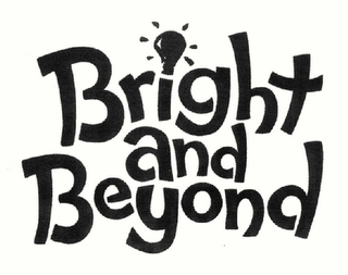 mark for BRIGHT AND BEYOND, trademark #78460139
