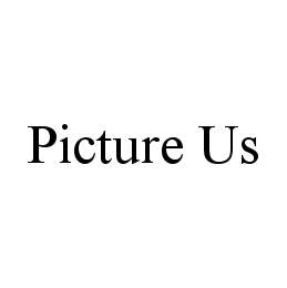mark for PICTURE US, trademark #78460171
