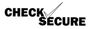 mark for CHECK SECURE, trademark #78463329