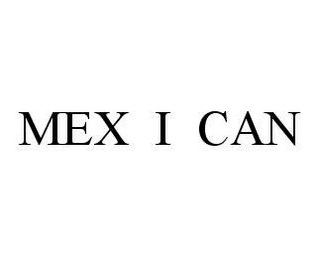 mark for MEX I CAN, trademark #78464794