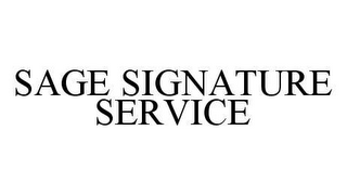 mark for SAGE SIGNATURE SERVICE, trademark #78465097