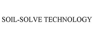 mark for SOIL-SOLVE TECHNOLOGY, trademark #78465597