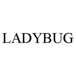 mark for LADYBUG, trademark #78465689