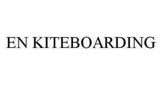 mark for EN KITEBOARDING, trademark #78466814