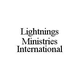 mark for LIGHTNINGS MINISTRIES INTERNATIONAL, trademark #78467589