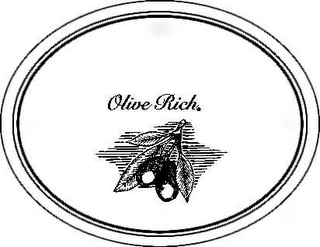 mark for OLIVE RICH, trademark #78467829