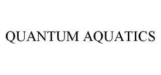 mark for QUANTUM AQUATICS, trademark #78468262