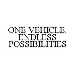 mark for ONE VEHICLE. ENDLESS POSSIBILITIES, trademark #78468770