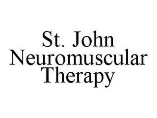 mark for ST. JOHN NEUROMUSCULAR THERAPY, trademark #78469278