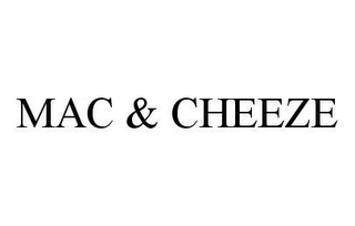 mark for MAC & CHEEZE, trademark #78470320