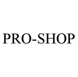 mark for PRO-SHOP, trademark #78472558
