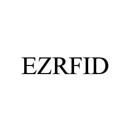 mark for EZRFID, trademark #78475334