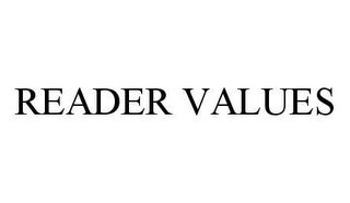 mark for READER VALUES, trademark #78478439
