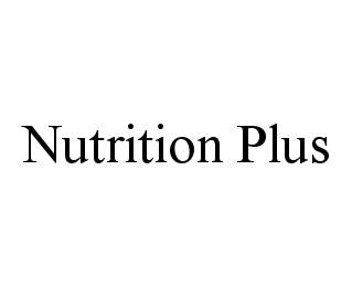 mark for NUTRITION PLUS, trademark #78478831