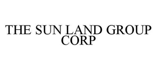 mark for THE SUN LAND GROUP CORP, trademark #78481615