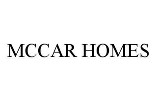 mark for MCCAR HOMES, trademark #78484796