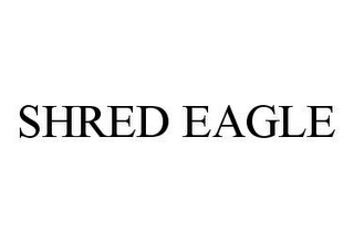 mark for SHRED EAGLE, trademark #78485652