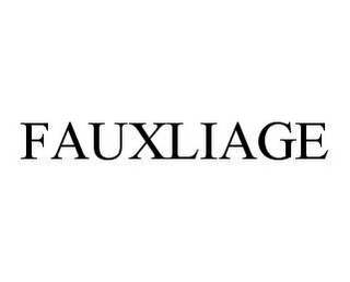 mark for FAUXLIAGE, trademark #78486826