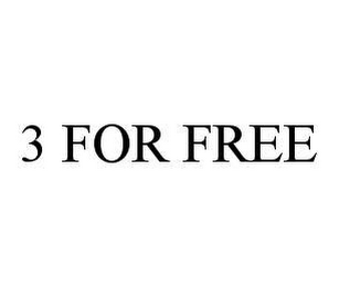 mark for 3 FOR FREE, trademark #78488200
