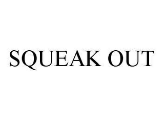 mark for SQUEAK OUT, trademark #78489144