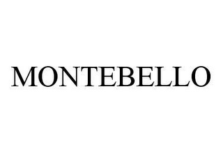 mark for MONTEBELLO, trademark #78491167
