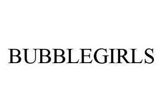 mark for BUBBLEGIRLS, trademark #78493313