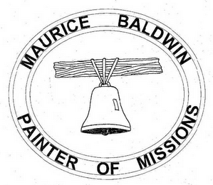 mark for MAURICE BALDWIN PAINTER OF MISSIONS, trademark #78495851