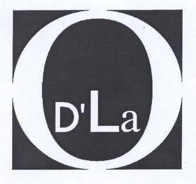 mark for D' LA O, trademark #78496368