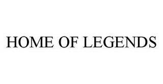 mark for HOME OF LEGENDS, trademark #78497025