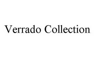 mark for VERRADO COLLECTION, trademark #78497915