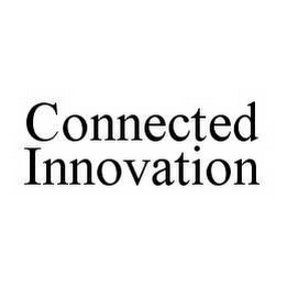 mark for CONNECTED INNOVATION, trademark #78498681