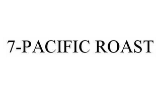 mark for 7-PACIFIC ROAST, trademark #78499038